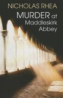 Murder At Maddleskirk Abbey (Hardback)
