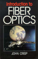Introduction to Fiber Optics: A Straightforward Guide (Paperback)