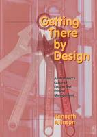 Getting There by Design (Paperback)