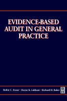 Evidence-based Audit in General Practice (Paperback)