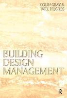 Building Design Management (Paperback)