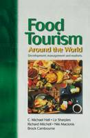 Food Tourism Around The World (Paperback)