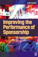 Improving the Performance of Sponsorship (Hardback)
