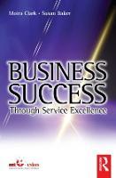 Business Success Through Service Excellence