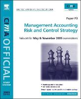 Risk and Control Strategy: For May and November 2005 Exams - CIMA Study System 2005 S.
