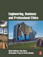 Engineering, Business & Professional Ethics (Paperback)