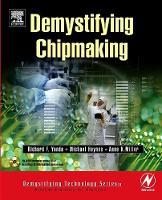Demystifying Chipmaking