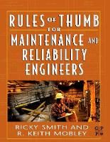 Rules of Thumb for Maintenance and Reliability Engineers (Paperback)