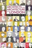 Architects and Architecture of London (Paperback)