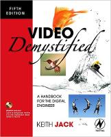 Video Demystified: A Handbook for the Digital Engineer (Paperback)