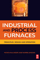 Industrial and Process Furnaces: Principles, Design and Operation (Hardback)