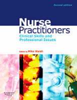 Nurse Practitioners: Clinical Skill and Professional Issues (Paperback)