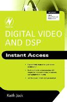 Digital Video and DSP: Instant Access - Instant Access (Paperback)