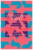 Restructuring Schools: An International Perspective On The Movement To Transform The Control And performance of schools (Paperback)
