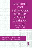Emotional And Behavioural Difficulties In Middle Childhood: Identification, Assessment And Intervention In School (Paperback)