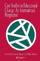 Case Studies In Educational Change: An International Perspective (Hardback)