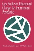 Case Studies In Educational Change: An International Perspective (Paperback)