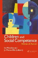 Children And Social Competence: Arenas Of Action (Hardback)