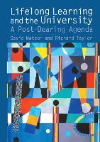 Lifelong Learning and the University: A Post-Dearing Agenda (Hardback)