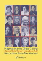 Negotiating the Glass Ceiling: Careers of Senior Women in the Academic World (Hardback)