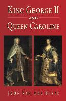 King George II and Queen Caroline (Hardback)