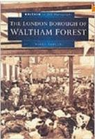 London Borough of Waltham Forest in Old Photographs (Paperback)