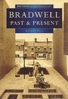 Bradwell Past and Present in Old Photographs - Britain in Old Photographs (Paperback)