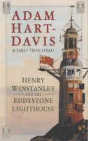 Henry Winstanley and the Eddystone Lighthouse (Hardback)