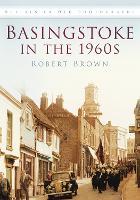 Basingstoke in the 1960s: Britain in Old Photographs (Paperback)
