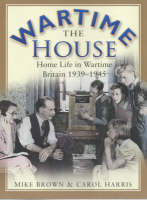 The Wartime House (Paperback)