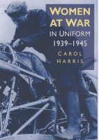 Women at War: In Uniform (Paperback)