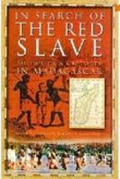 In Search of the Red Slave (Paperback)