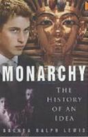 Monarchy: The History of an Idea (Hardback)