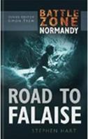 Battle Zone Normandy: Road to Falaise (Hardback)