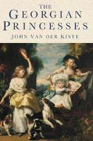 The Georgian Princesses (Paperback)