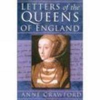 Letters of the Queens of England (Paperback)