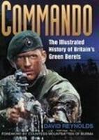 Commando: The Illustrated History of Britain's Green Berets (Paperback)
