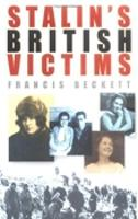 Stalin's British Victims: The Story of Rosa Rust (Hardback)