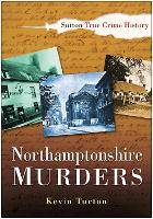 Northamptonshire Murders (Paperback)