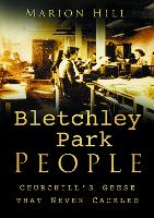 Bletchley Park People: Churchill's Geese that Never Cackled (Paperback)