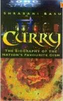 Curry: The Biography of the Nation's Favourite Dish (Hardback)