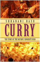 Curry: The Story of the Nation's Favourite Dish (Paperback)