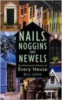 Nails, Noggins and Newels (Paperback)