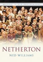 Netherton: Britain In Old Photographs (Paperback)
