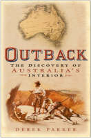 Outback: The Discovery of Australia's Interior (Hardback)