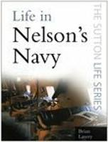 Life in Nelson's Navy (Paperback)