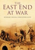 The East End at War (Paperback)
