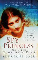 Spy Princess: The Life of Noor Inayat Khan (Paperback)
