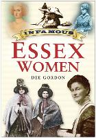 Infamous Essex Women (Paperback)