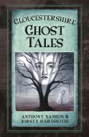 Gloucestershire Ghost Tales (Paperback)